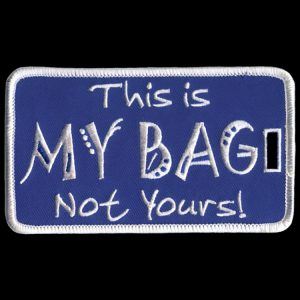 ZPB This Is My Bag Not Yours Luggage Tag